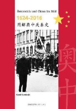 """15.11.2016 Buchpräsentation """"Österreich und China im Bild 1624 – 2016"""""""