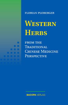 Western Herbs from the Traditional Chinese Medicine Perspective isbn 9783901618949