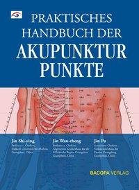 Praktisches Handbuch der Akupunkturpunkte isbn 9783902735058