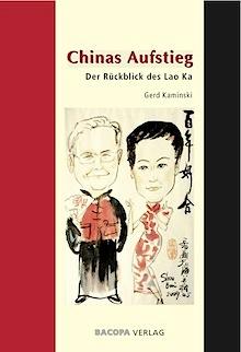 Chinas Aufstieg. Der Rückblick des Lao Ka isbn 9783903071742