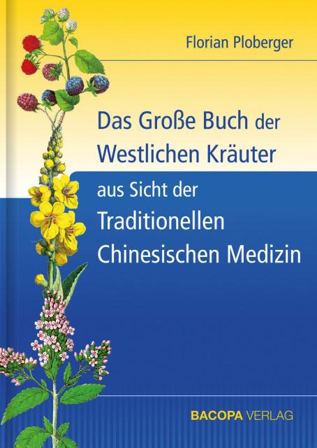 Das Grosse Buch der Westlichen Kräuter aus Sicht der Traditionellen Chinesischen Medizin isbn 9783901618635