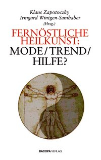 Fernöstliche Heilkunst: Mode-Trend-Hilfe? isbn 9783901618192