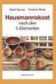 Hausmannskost nach den fünf Elementen isbn 9783902735560