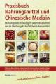 Praxisbuch Nahrungsmittel und Chinesische Medizin isbn 9783901618598
