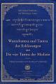 Wurzeltantra und Tantra der Erklärungen aus Die vier Tantra der Tibetischen Medizin. isbn 9783901618710