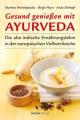 Gesund genießen mit Ayurveda isbn 9783901618703