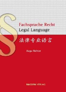 Fachsprache Recht, Legal Language, Deutsch/Chinesisch/Englisch