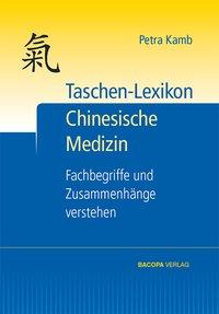 Taschen-Lexikon Chinesische Medizin