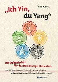 Ich Yin, Du Yang