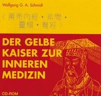 Der Klassiker des Gelben Kaisers zur Inneren Medizin - CD-ROM