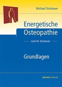 Energetische Osteopathie nach Dr. Strohauer