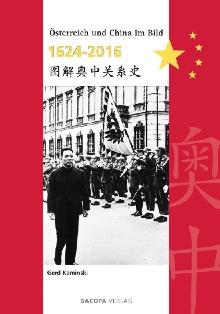 Österreich und China im Bild 1624 bis 2016