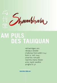 Shambhala: Am Puls des Taijiquan