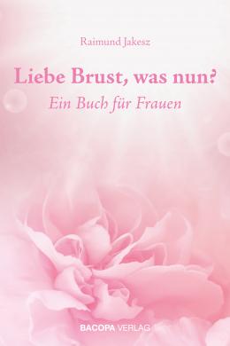 Liebe Brust, was nun?