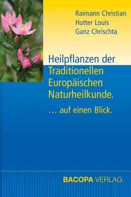 Heilpflanzen der Traditionellen Europäischen Naturheilkunde