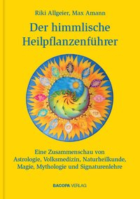 Der himmlische Heilpflanzenführer