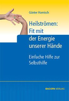 Heilströmen: Fit mit der Energie unserer Hände