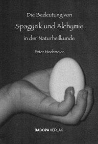 Die Bedeutung von Spagyrik und Alchymie in der Naturheilkunde