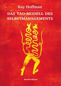 Das Tao-Modell des Selbstmanagements