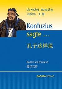 Konfuzius sagte...