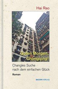 Guten Morgen, Chongqing!