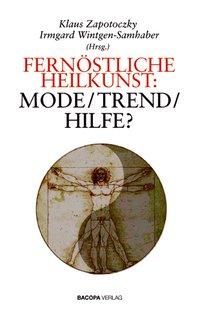 Fernöstliche Heilkunst: Mode-Trend-Hilfe?