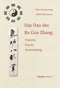 Das Dao des Ba Gua Zhang